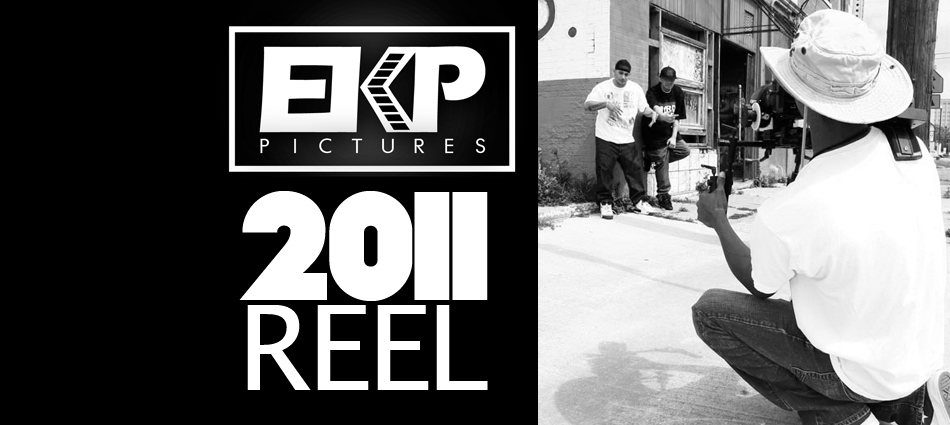EKP PICTURES 2011 Director Reel